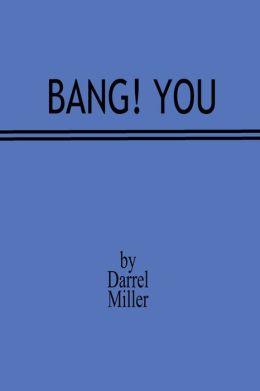 Bang! You
