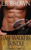 Book Cover Image. Title: Time Walkers Bundle, Author: E.B. Brown