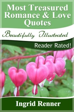Most Treasured Romance & Love Quotes: Reader Rated!