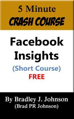 5 Minute Crash Course: Facebook Insights