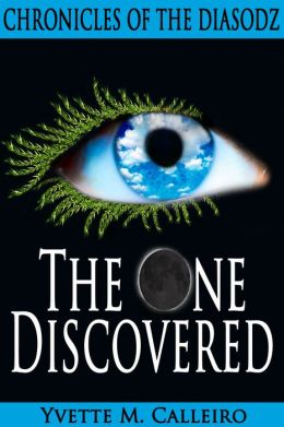 The One Discovered (Chronicles of the Diasodz, Book 1)