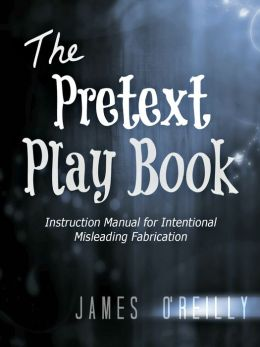 The Pretext Playbook: Instruction Manual for Intentional Misleading Fabrication