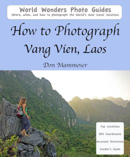 How to Photograph Vang Vien, Laos