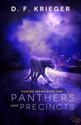 Panthers And Precincts: Faxfire Series, Book 1