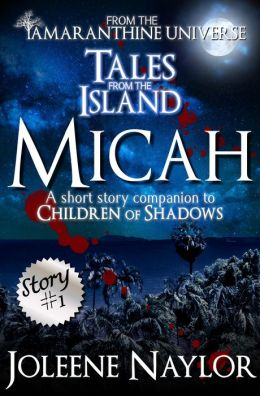 Micah (Tales from the Island)