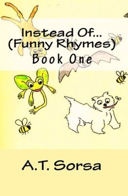Instead of... Funny Rhymes: Book One