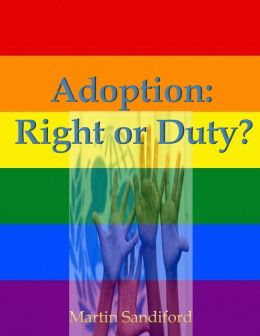 Adoption: Right or Duty?