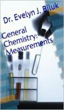 General Chemistry: Measurements