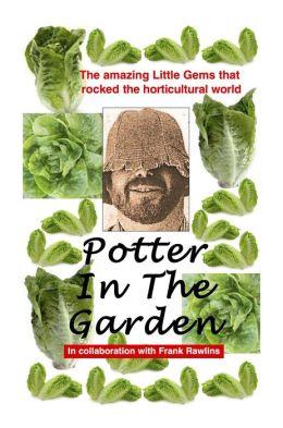 Potter In The Garden
