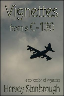 Vignettes from a C-130