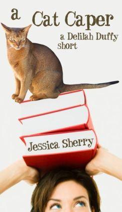 A Cat Caper: A Delilah Duffy Short