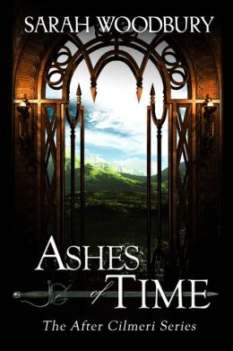 Ashes of Time (The After Cilmeri Series)