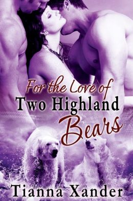 For the Love of Two Highland Bears