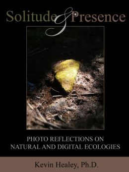 Solitude and Presence: Photo Reflections on Natural and Digital Ecologies