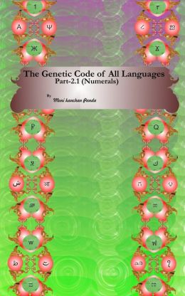 The Genetic Code of All Languages,(Part 2.1; Numerals)