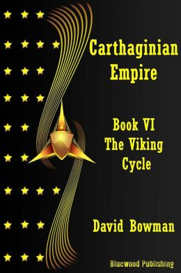 Carthaginian Empire: Book 6 - The Viking Cycle