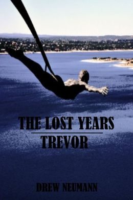 The Lost Years: Trevor