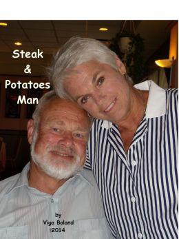 A Steak & Potatoes Man