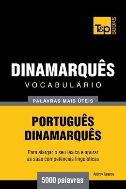 Vocabulário Português-Dinamarquês: 5000 palavras mais úteis