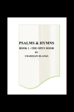 Psalms and Hymns Book 1: The Open Door