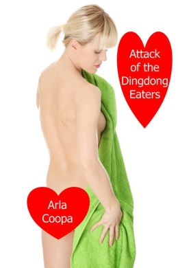 Attack of the Dingdong Eaters: A Short Story