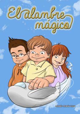 El alambre mágico