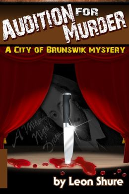 Audition for Murder, a City of Brunswik Mystery