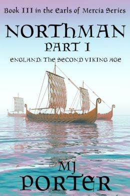 Northman Part 1 (The Earls of Mercia Book 3)