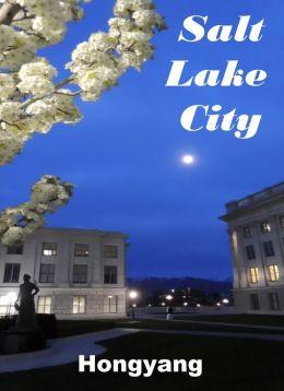 Salt Lake City in Utah yan hu cheng: Photo Book