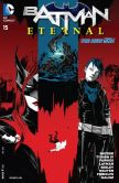 Book Cover Image. Title: Batman Eternal #15 (NOOK Comic with Zoom View), Author: James T. Tynion IV