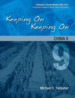 Keeping On Keeping On: 9---China II