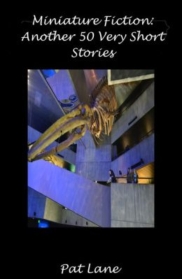 Miniature Fiction: Another 50 Very Short Stories