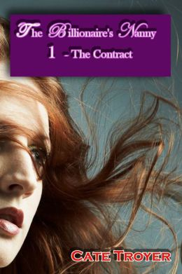 The Billionaire's Nanny 1: The Contract (Interracial Billionaire Romance)