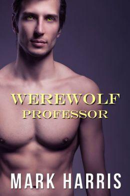 Werewolf Professor (Gay Paranormal Erotica)