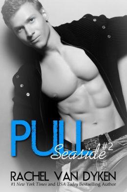 Pull: A Seaside Novel