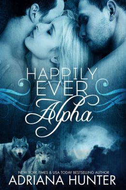 Happily Ever Alpha (Werewolf BBW Shifter Romance)