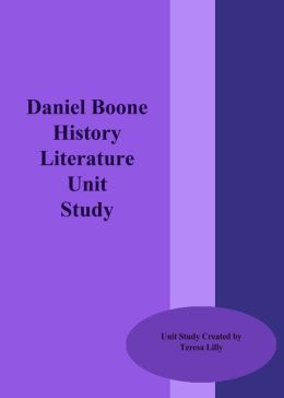 Daniel Boone History Literature Unit Study