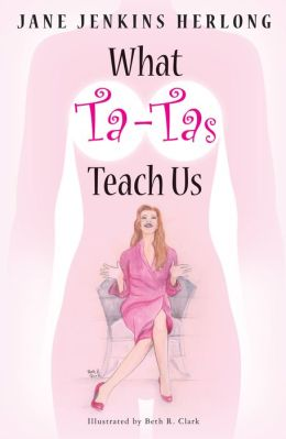 What Ta-Tas Teach Us: Celebrate the Ta-Tas!
