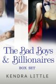 Book Cover Image. Title: The Bad Boys and Billionaires Box Set, Author: Kendra Little