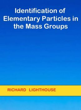 Identification of Elementary Particles in the Mass Groups