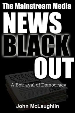The Mainstream Media News Blackout