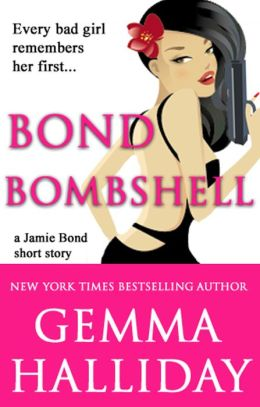 Bond Bombshell (a Jamie Bond Mysteries short story)