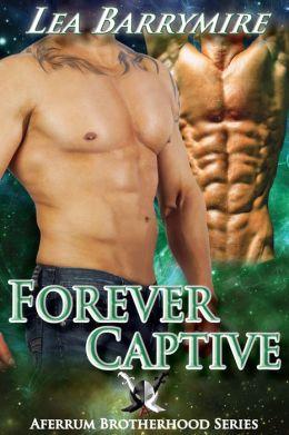 Forever Captive