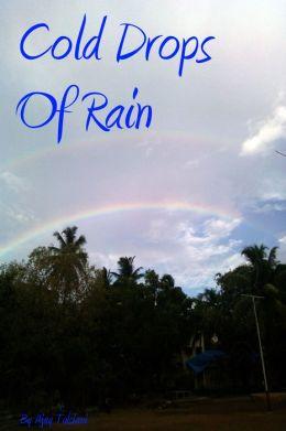 Cold Drops Of Rain