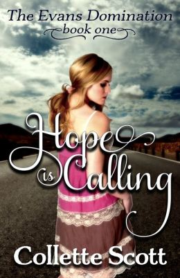 Hope is Calling (The Evans Domination, Book One)