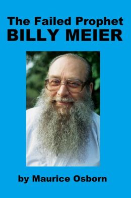 The Failed Prophet Billy Meier