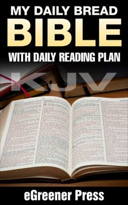 My Daily Bread Kjv Bible With Daily Reading Plan By