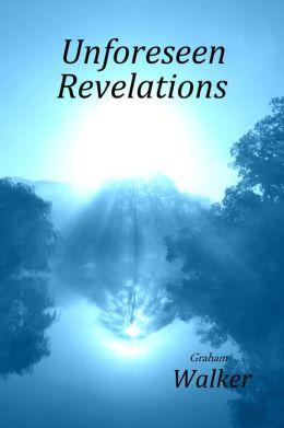 Unforeseen Revelations