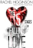 Book Cover Image. Title: The Five Stages of Falling in Love, Author: Rachel Higginson