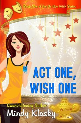Act One, Wish One (As You Wish Series, #1)